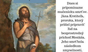 29.8. Mučenícka smrť sv. Jána Krstiteľa