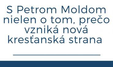 """Molda: """"Liberálna kresťanská demokracia vyčerpala svoje možnosti."""""""