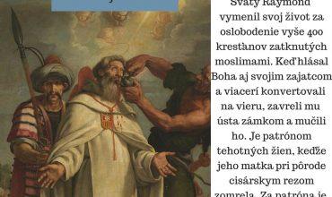 31.8. Svätý Raymond Nonnatus, rehoľník a mučeník